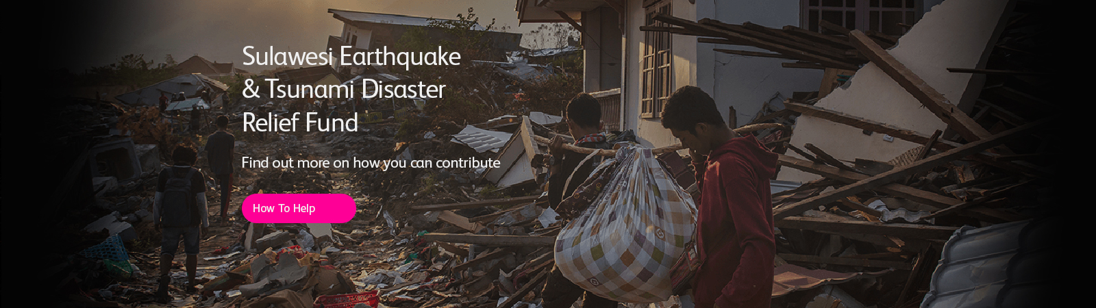 Sulawesi Earthquake & Tsunami Disaster Relief Fund