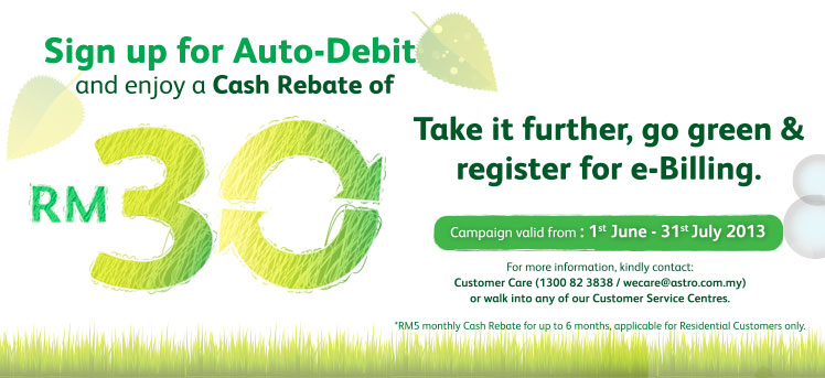 RM30 rebate with Auto-Debit
